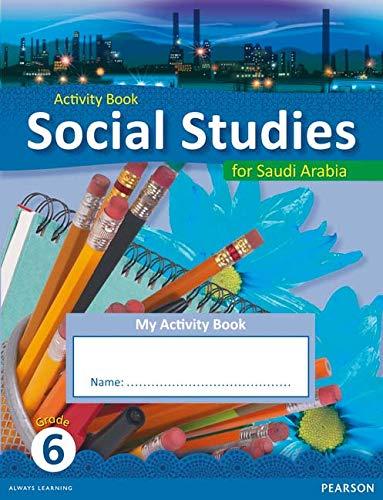 9780435089207: KSA Social Studies Activity Book - Grade 6 (Social Studies for Saudi Arabia)
