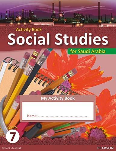 9780435089214: KSA Social Studies Activity Book - Grade 7 (Social Studies for Saudi Arabia)