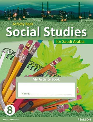 9780435089221: KSA Social Studies Activity Book - Grade 8 (Social Studies for Saudi Arabia)