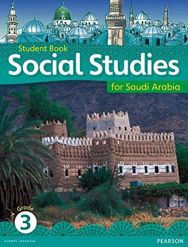 9780435089351: KSA Social Studies Student's Book - Grade 3 (Social Studies for Saudi Arabia)