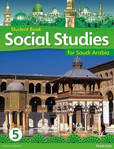 9780435089375: KSA Social Studies Student's Book - Grade 5 (Social Studies for Saudi Arabia)