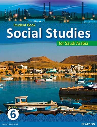 9780435089382: KSA Social Studies Student's Book - Grade 6 (Social Studies for Saudi Arabia)