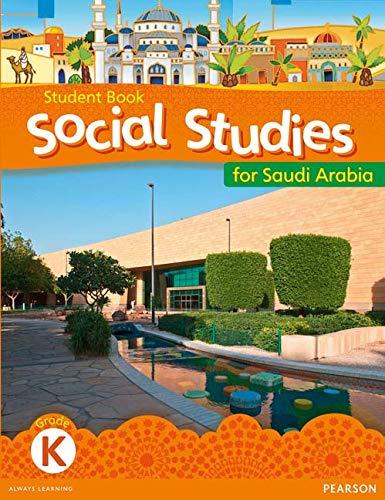 KSA Social Studies Student's Book - Grade K (Social Studies for Saudi Arabia) (0435089412) by Morrison, Karen; Paren, Elizabeth