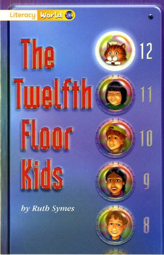 9780435092986: Literacy World Stage 1 Fiction: The Twelfth Floor Kids (6 Pack) (LITERACY WORLD NEW EDITION)
