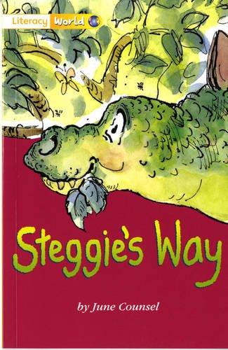 9780435093211: Literacy World Fiction Stage 1 Steggie's Way