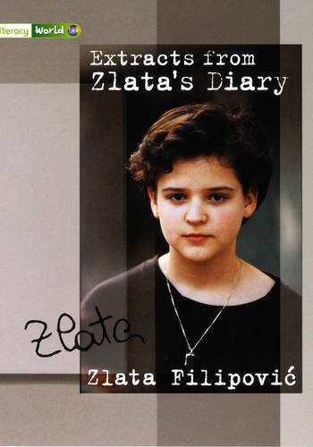 Literacy World Stage 3 Non-Fiction: Zlatas Diary (6 Pack) (Literacy World New Edition) (0435096729) by Zlata Filipovic