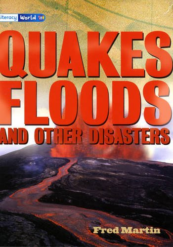 9780435096892: Literacy World Satellites Non Fic Stage 4 Quakes, Floods and other Disasters (LITERACY WORLD NEW EDITION)