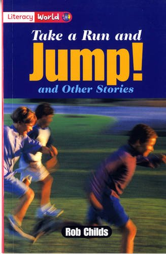 Literacy World Fiction Stage 2 Take a Run and Jump