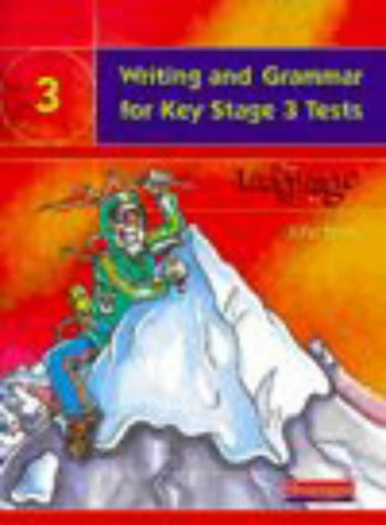 Writing and Grammar for Key Stage 3 Tests Student Book (The Language Kit 3) (043510201X) by John Seely