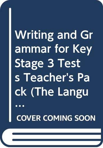Writing and Grammar for Key Stage 3 Tests Teacher's Pack (The Language Kit 3) (0435102141) by John Seely
