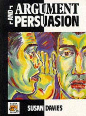 Argument and Persuasion (English in Action) (9780435102265) by Sue Davies