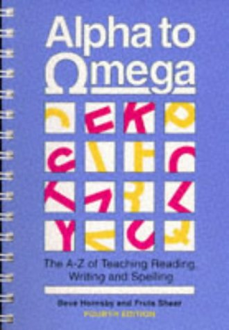 9780435103880: Alpha To Omega: Teacher's Handbook (4th Edition): A. to Z. of Teaching Reading, Writing and Spelling