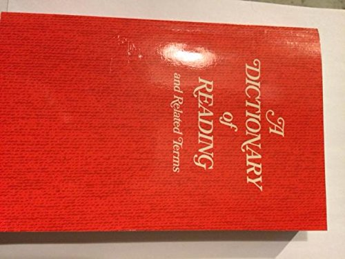 9780435104108: A Dictionary of Reading and Related Terms.
