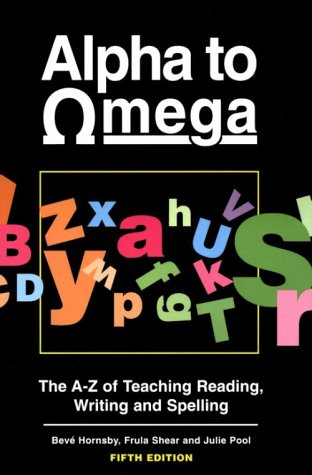 9780435104238: Alpha to Omega: A. to Z. of Teaching Reading, Writing and Spelling