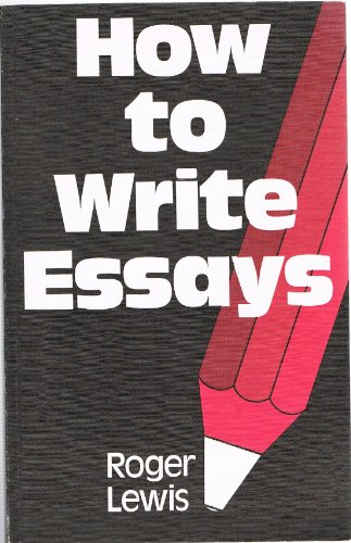 9780435104993: How to Write Essays