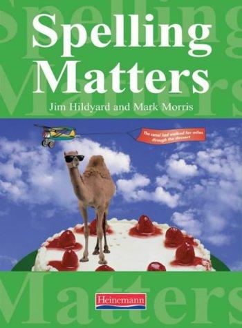 Spelling Matters: Morris, Mr Mark