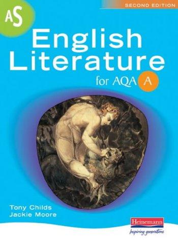 9780435109868: A AS English Literature for AQA (AS & A2 English Literature for AQA A)