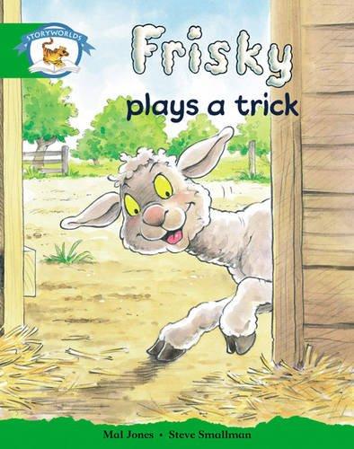 9780435112042: Storyworlds Reception/P1 Stage 3, Animal World, Frisky Plays a Trick (6 Pack)