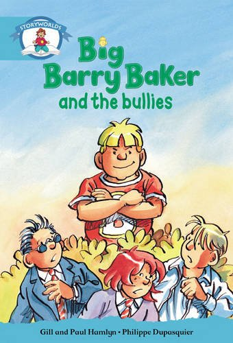 9780435114060: Literacy Edition Storyworlds Stage 9, Our World, Big Barry Baker and the Bullies 6 Pack