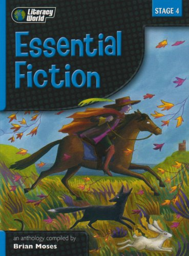 9780435115838: Literacy World Stage 4 Fiction: Essential Anthology (Literacy World New Edition)