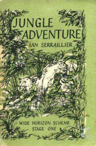 Wide Horizon Reading Scheme: Jungle Adventure Stage: Ridout, Ronald, Serraillier,