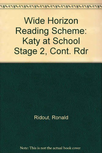 Wide Horizon Reading Scheme: Katy at School Stage 2, Cont. Rdr (0435117793) by Ridout, Ronald; Serraillier, Ian