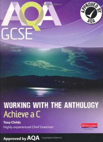 9780435118525: AQA Working with the Anthology Student Book: Aim for a C