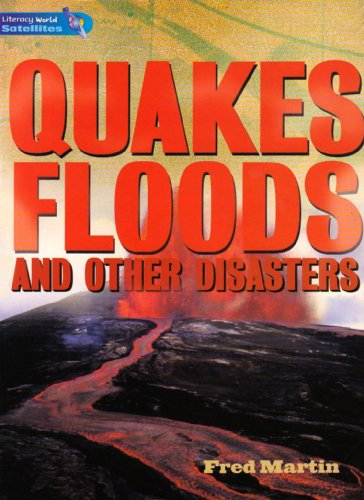 9780435119898: Literacy World Satellites Non Fic Stage 4 Quakes, Floods and other Disasters