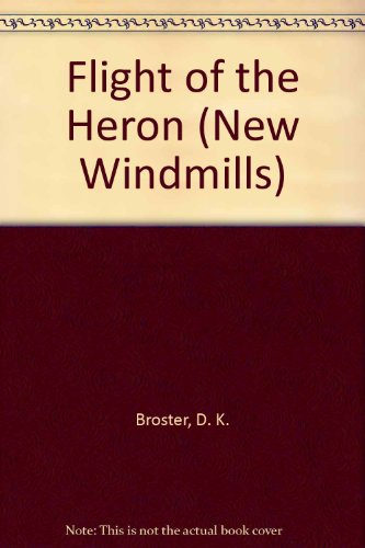 9780435120146: Flight of the Heron (New Windmills)