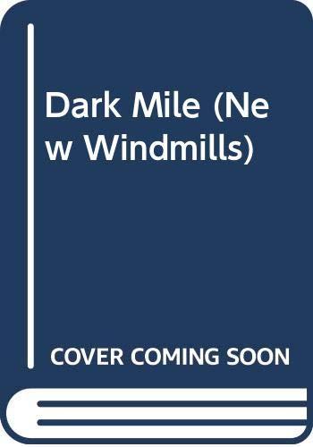 9780435120207: Dark Mile (New Windmills)