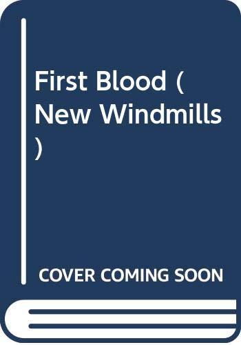 First Blood (New Windmills): Schaefer, Jack