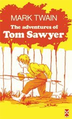 The Adventures of Tom Sawyer: Mark Twain