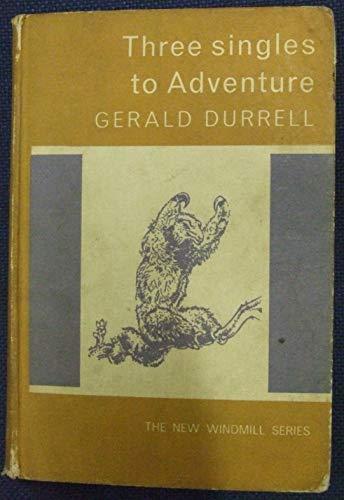 9780435120641: Three Singles to Adventure (New Windmills)