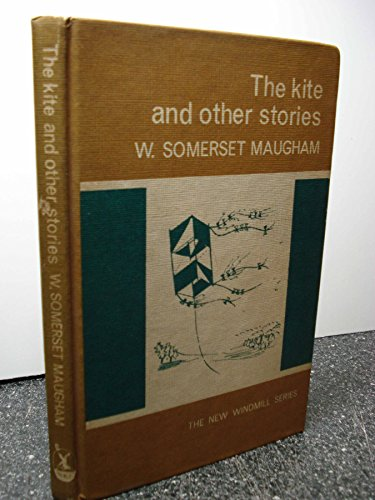 Kite and Other Stories (New Windmills): Maugham, W. Somerset