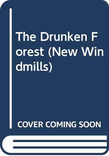 9780435120733: The Drunken Forest (New Windmills)