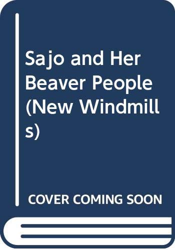 9780435121020: Sajo and Her Beaver People (New Windmills)