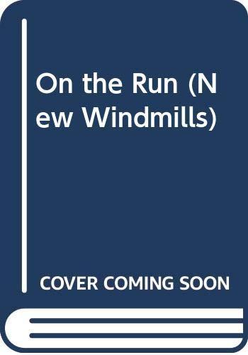 9780435121051: On the Run (New Windmills)