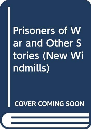 Prisoners of War and Other Stories (New Windmills) (0435121251) by Maupassant, Guy de