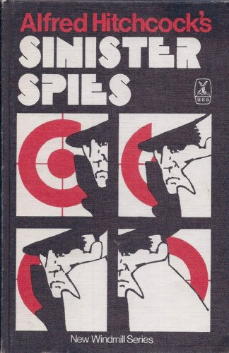9780435121860: Alfred Hitchcock's Sinister Spies