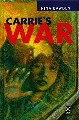Carrie`s War (Series: New Windmills): Nina Bawden