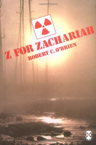 Z for Zachariah (New Windmills): O'Brien, Robert C.