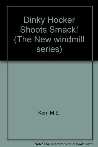9780435122447: Dinky Hocker Shoots Smack!