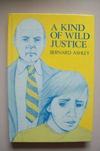 9780435122492: A Kind of Wild Justice (New Windmills)