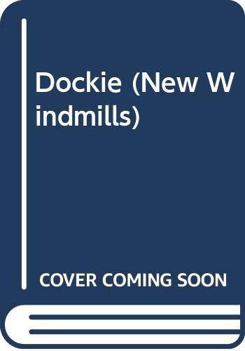 9780435122706: Dockie (New Windmills)