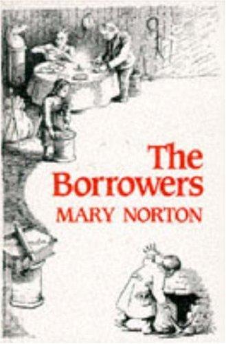 The Borrowers (New Windmills)