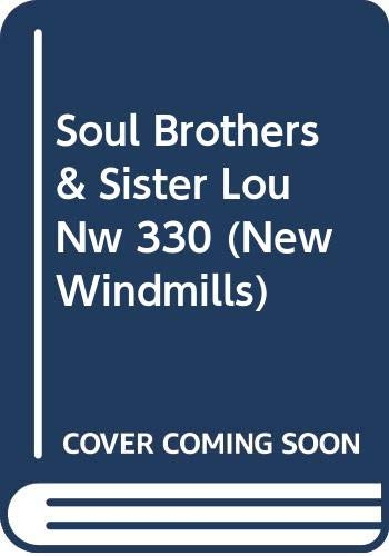 9780435123307: The Soul Brothers & Sister Lou (New Windmills)