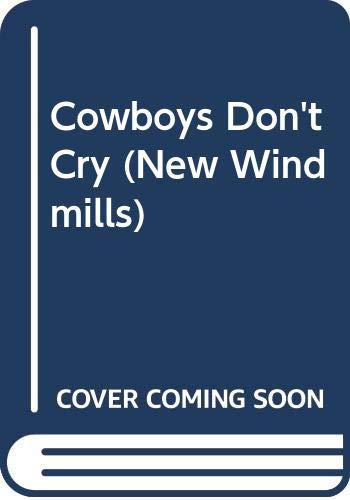 9780435123666: Cowboys Don't Cry (New Windmills)