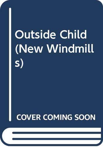 9780435123741: Outside Child (New Windmills)