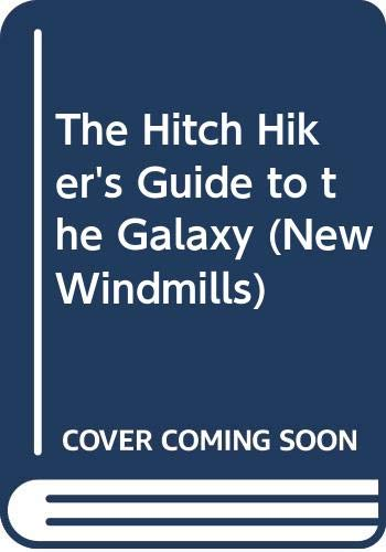 9780435123772: The Hitch Hiker's Guide to the Galaxy (New Windmills)