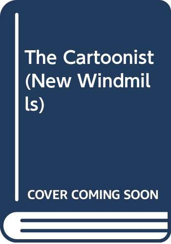 9780435123857: The Cartoonist (New Windmills)